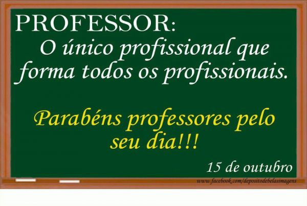 Dia do Professor.